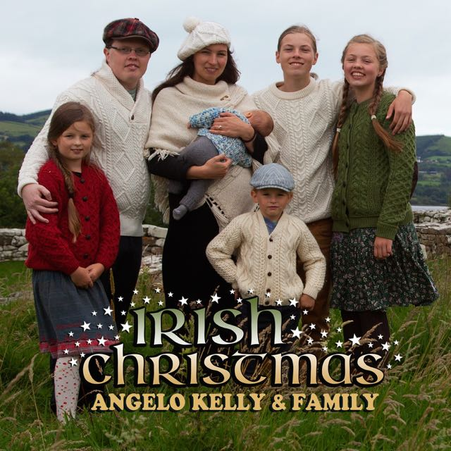Irish Christmas von Angelo Kelly & Family