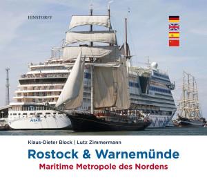 Rostock & Warnemünde: Maritime Metropole des Nordens