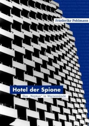 Hotel der Spione Neptun Warnemünde