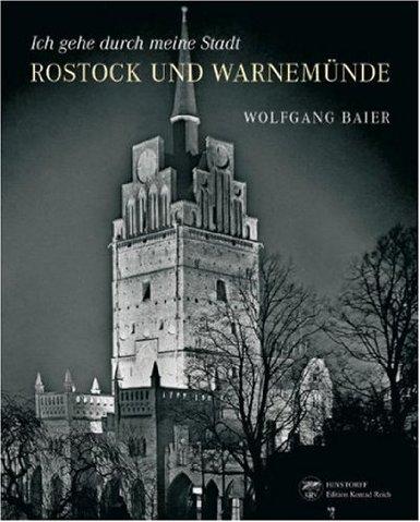 Ich gehe durch meine Stadt: Rostock und Warnemünde photographiert zwischen 1920 und 1941 Buch
