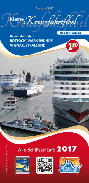 Kleine Kreuzfahrtfibel für Warnemünde Wismar und Stralsund 2017
