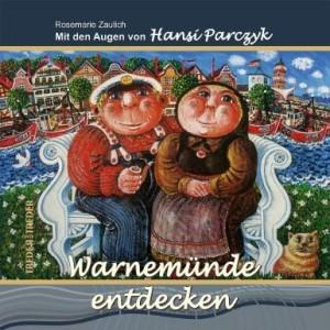 Mit den Augen von Hansi Parczyk Warnemünde entdecken Buch