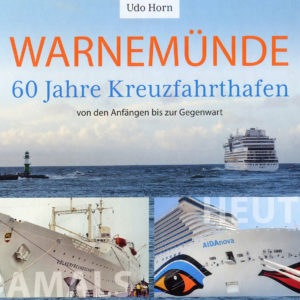 60 Jahre Kreuzfahrthafen Warnemünde